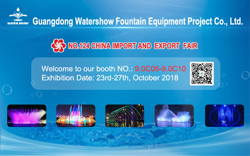 124th Autumn Canton Fair Guangdong WaterShow Welcome to you